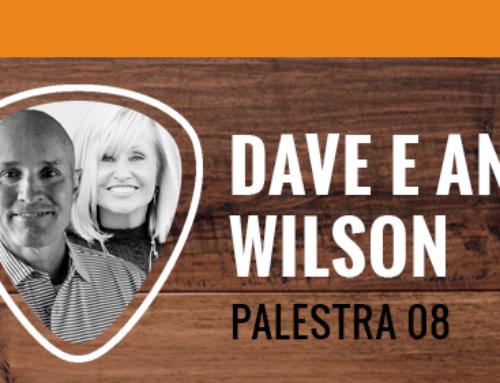PALESTRA 08 – DAVE E ANN WILSON – parte 2